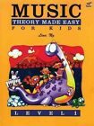 Music Theory Made Easy for Kids Level 1 by Lina NG 9789679856033
