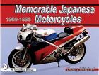 Memorable Japanese Motorcycles, 1959-1996 by Doug Mitchel (1997, Hardcover)