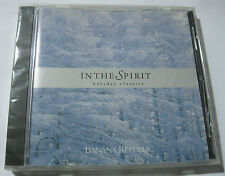 IN THE SPIRIT HOLIDAY CLASSICS BANANA REPUBLIC CD - (1997, EMI) - FACTORY SEALED