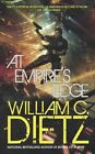 At Empire's Edge by William C Dietz (Paperback / softback, 2010)