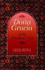Dona Gracia of the House of Nasi by Cecil Roth (Paperback, 1994)