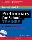 Cambridge Preliminary English Test for Schools Trainer. Practice Tests with answers and 3 Audio-CDs von Sue Elliott und Liz Gallivan (2012, Taschenbuch)