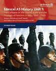 Edexcel GCE History AS Unit 1 E/F3 the Collapse of the Liberal State and the Triumph of Fascism in Italy, 1896-1943 by Geoff Stewart, Andrew Mitchell (Paperback, 2011)