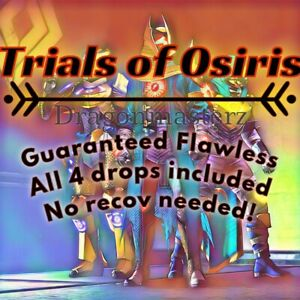 Trials Of Osiris Guaranteed Flawless Ps4/Cross-save *Relisted* SAME DAY DELIVERY