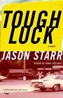 Tough Luck by Jason Starr (2003, Paperback)