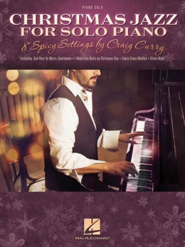 Christmas Jazz for Solo Piano Sheet Music 8 Spicy Settings by Craig Cu 035029741