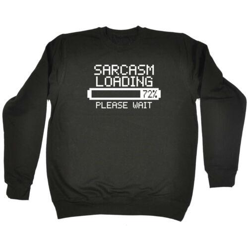 Funny Novelty Sweatshirt Jumper Top Sarcasm Loading Please Wait