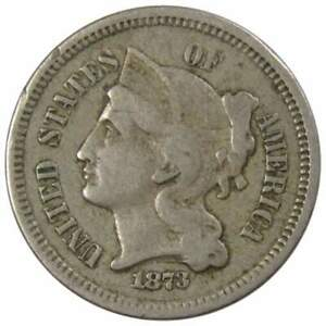 1873 Closed 3 Three Cent Piece F Fine Nickel 3c US Type Coin Collectible