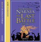 The Last Battle Unabridged by C. S. Lewis (CD-Audio, 2004)