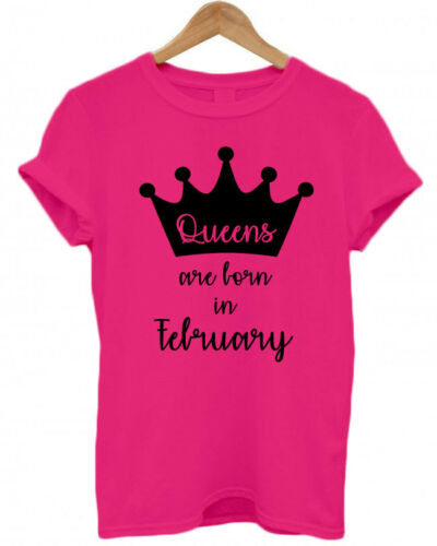 Months adult T Shirt ALL AGES QUEENS ARE BORN IN FEBRUARY baby Personalised