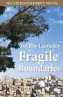 Fragile Boundaries by Johnny Leavesley (Paperback, 2014)