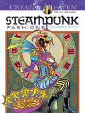 Adult Coloring: Creative Haven Steampunk Fashions Coloring Book by Marty Noble (2015, Paperback)