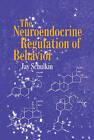 The Neuroendocrine Regulation of Behavior by Jay Schulkin (Hardback, 1998)