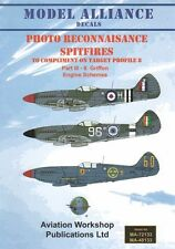 Model Alliance 1/72 Photo Reconnaisance Griffon Engined Supermarine Spitfire # 7