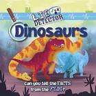 Dinosaurs: Can You Tell the Facts from the Fibs? by Kelly Milner Halls (Hardback, 2015)