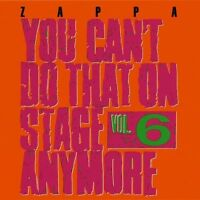 Frank Zappa - You Can't Do That On Stage Anymore 6 [new Cd] Uk - Import on sale