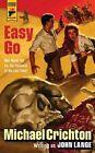 Easy Go by Michael Crichton, John Lange (Paperback, 2013)