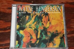 99-cent-Jazz-CD-Wayne-Henderson-and-the-Next-Crusade-034-Back-to-the-Groove-034