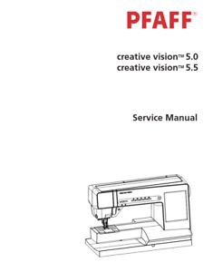PFAFF Creative Vision 5.0//5.5 Sewing Machine Repair//Service Manual PDF Download