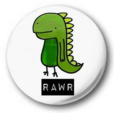 "CUTE DINOSAUR RAWR - 25mm 1"" Button Badge - Novelty Cute"