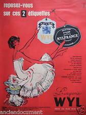 PUBLICITÉ 1957 LINGERIE WYL CORSAGES BAS COMBINAISON NYLFRANCE - ADVERTISING