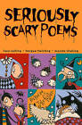 Seriously Scary Poems by HarperCollins Publishers (Paperback, 2003)