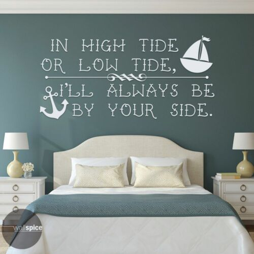 In High Tide Or Low Tide I/'ll Always Be By Your Side Vinyl Wall Decal Sticker