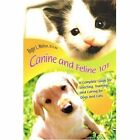 Canine and Feline 101 Roger L Welton D V M iUniverse Paperback 9780595340835
