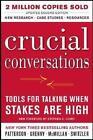Crucial Conversations von Joseph Grenny, Al Switzler, Kerry Patterson und Ron McMillan (2011, Gebundene Ausgabe)
