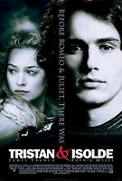 Tristan & Isolde Original D/s One Sheet Rolled Movie Poster 27x40 2006