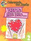 Dios Me Dio...: God Gave Me... by Maria Ester H de Sturtz (Paperback / softback, 2002)