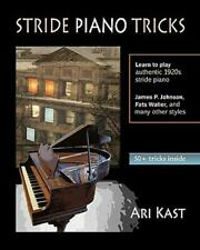 Stride Piano Tricks How To Play Stride Piano By Ari Kast