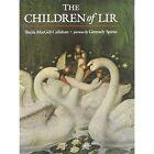 The Children of Lir by Sheila MacGill-Callahan (Hardback, 2008)