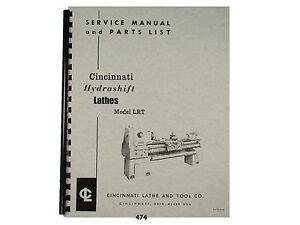 cincinnati lrt hydrashift lathe service manual parts list 474 ebay rh m ebay ie Cincinnati Hydrashift Lathe 15 Cincinnati Hydrashift Lathe 13