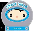 Space Walk von Salina Yoon (2012, Gebundene Ausgabe)