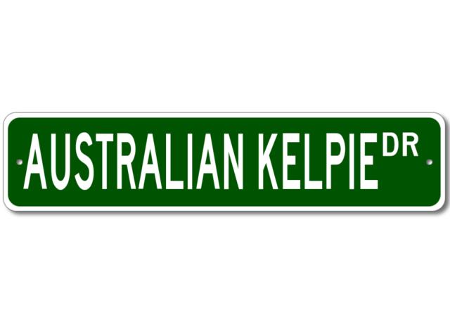 Australian Kelpie K9 Breed Pet Dog Lover Metal Street Sign
