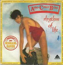 AFRO CUBAN BAND Rhythm of life FRENCH SINGLE ARISTA 1978