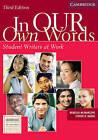 In Our Own Words Student Book: Student Writers at Work: Student Book by Steven B. Haber, Rebecca Mlynarczyk (Paperback, 2005)