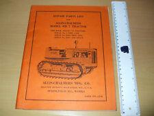 Allis Chalmers Model HD 7 Tractor Repair Parts List  Original, complete