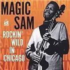 Magic Sam - Rockin' Wild in Chicago (Live Recording, 2003)