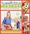 Weelicious Lunches : Think Outside the Lunchbox with More Than 160 Happier Meals by Catherine McCord (2013, Hardcover)