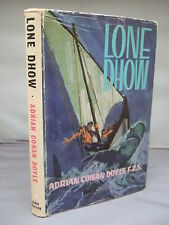 Lone Dhow by Adrian Conan Doyle HB DJ Illustrated 1963