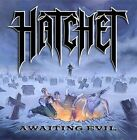 Awaiting Evil by Hatchet (CD, May-2008, Metal Blade)