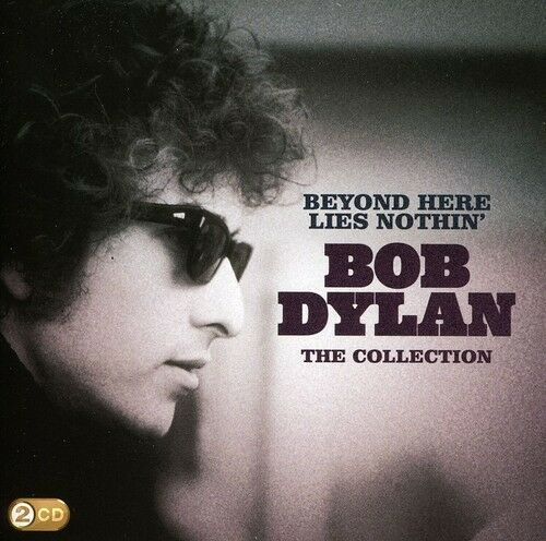 Bob Dylan - Beyond Here Lies Nothin [New CD] UK - Import