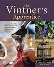 The Vintner's Apprentice by Eric Miller (Hardback, 2015)