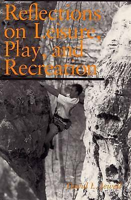 Reflections on Leisure, Play, and Recreation, , New Book