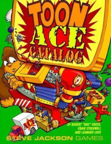 Toon Ace Catalog by Leonard Loos; M. Craig Stockwell; Robert Cross