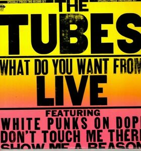The Tubes Vinyl LP A & M Records 1978, SP-6003, What Do You Want from LIVE ~ VG+