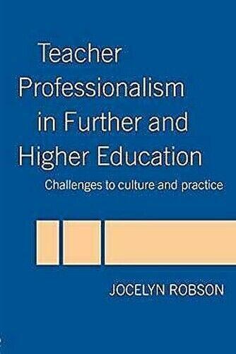 Lehrer Professionalism IN Weitere Und Higher Bildung: Challenges Sich Culture