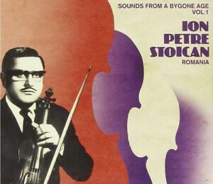 ION-PETRE-STOICAN-SOUNDS-FROM-A-BYGONE-AGE-1-CD-NEW